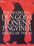Omslagsbild för Den goda tonens pingviner : artiklar 1931-46