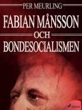 Omslagsbild för Fabian Månsson och bondesocialismen