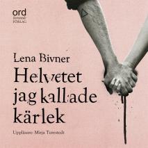 Cover for Helvetet jag kallade kärlek