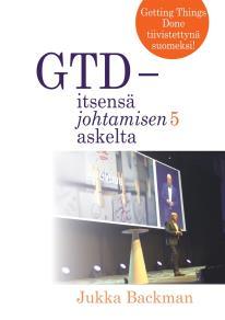 Omslagsbild för GTD - itsensä johtamisen 5 askelta: stressittömän aikaansaamisen taito