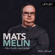 Omslagsbild för Mats Melin - från Hudik med kärlek