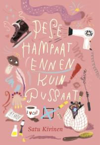Cover for Pese hampaat ennen kuin pussaat