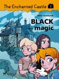 Omslagsbild för The Enchanted Castle 1 - Black Magic