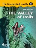Omslagsbild för The Enchanted Castle 12 - The Valley of Trolls
