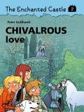 Omslagsbild för The Enchanted Castle 2 - Chivalrous Love