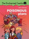 Cover for The Enchanted Castle 4 - Poisonous Plans