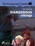 Omslagsbild för The Enchanted Castle 7 - Dangerous Vikings