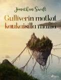 Omslagsbild för Gulliverin matkat kaukaisilla mailla