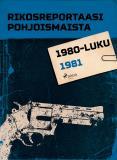 Omslagsbild för Rikosreportaasi Pohjoismaista 1981