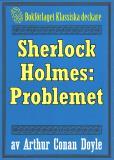Omslagsbild för Sherlock Holmes: Problemet – Återutgivning av text från 1911