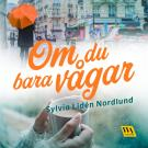 Cover for Om du bara vågar
