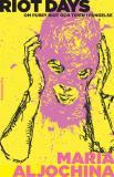 Omslagsbild för Riot Days. Om Pussy Riot och tiden i fängelse