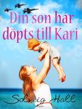 Bokomslag för Din son har döpts till Kari
