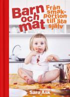 Omslagsbild för Barn och mat : från smakportion till äta själv