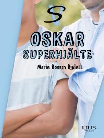 Cover for Oskar superhjälte