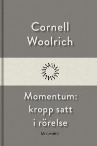Cover for Momentum: kropp satt i rörelse