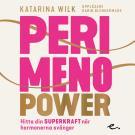 Omslagsbild för Perimenopower : hitta din superkraft när hormonerna svänger