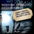 Bokomslag för Josef Fritzl höll dottern inlåst i 24 år