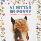 Bokomslag för Vi hittar en ponny