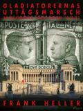 Omslagsbild för Gladiatorernas uttågsmarsch: anteckningar från Italien 1939-43.