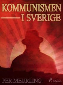 Omslagsbild för Kommunismen i Sverige