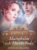 Bokomslag för Marieholm och Munkeboda