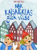 Omslagsbild för När Kajsa och Klas gick vilse