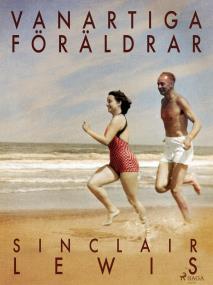 Cover for Vanartiga föräldrar