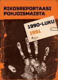 Omslagsbild för Rikosreportaasi Pohjoismaista 1991