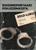 Omslagsbild för Rikosreportaasi Pohjoismaista 2015