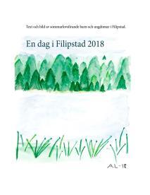 Cover for En dag i Filipstad 2018