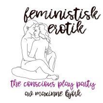 Omslagsbild för The conscious play party - Feministisk erotik
