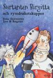 Cover for Surtanten Birgitta och rymdraketskuppen
