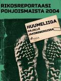 Omslagsbild för Huumeliiga hajalle Jakobsbergissa