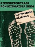 Omslagsbild för Myyrmannin räjähdys
