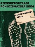 Omslagsbild för Panttivangeiksi lapsia