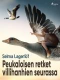 Cover for Peukaloisen retket villihanhien seurassa