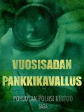 Omslagsbild för Vuosisadan pankkikavallus