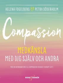 Cover for Compassion : Medkänsla med dig själv och andra