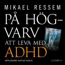 Omslagsbild för På högvarv: Att leva med ADHD
