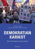 Omslagsbild för Demokratian karikot: Itäinen Eurooppa suuntaa etsimässä