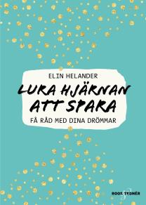 Omslagsbild för Lura hjärnan att spara: Få råd med dina drömmar