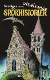 Cover for Sveriges mest blodisande spökhistorier