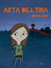 Omslagsbild för Akta dej, Tina