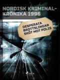 Omslagsbild för Desperata brottslingar sköt mot polis