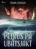 Omslagsbild för Petrus på ubåtsjakt