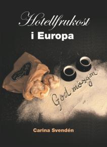 Cover for Hotellfrukost i Europa