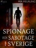 Omslagsbild för Spionage och sabotage i Sverige