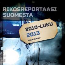 Omslagsbild för Rikosreportaasi Suomesta 2013