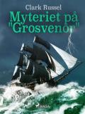 """Omslagsbild för Myteriet på """"Grosvenor"""""""
